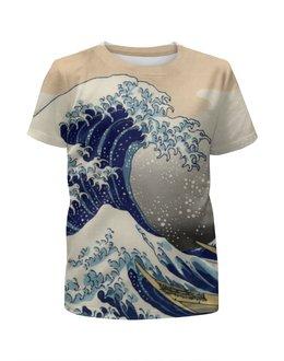 """Футболка с полной запечаткой для девочек """"Большая волна"""" - япония, japan, цунами, большая волна"""