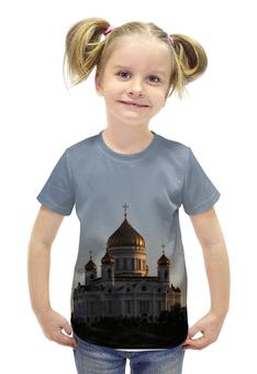 """Футболка с полной запечаткой для девочек """"Храм Христа Спасителя"""" - москва, храм, храм христа спасителя"""