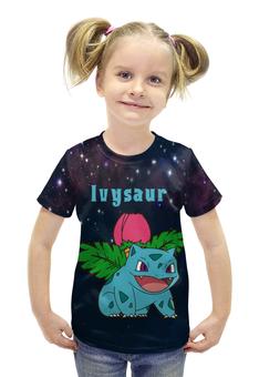 """Футболка с полной запечаткой для девочек """"Покемон Ивизавр"""" - pokemon, покемон, ivysaur, ивизавр"""