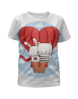 """Футболка с полной запечаткой для девочек """"Кот и зайка на воздушном шаре. Парные футболки."""" - любовь, подарок, зайка, парные, облачка"""