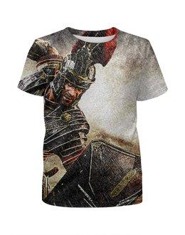 """Футболка с полной запечаткой для девочек """"Имя нам Легион"""" - рим, спарта, легионер"""