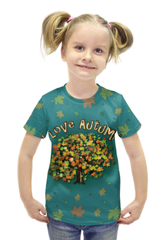 """Футболка с полной запечаткой для девочек """"Я люблю Осень"""" - листья, осень, дерево, я люблю, бирюзовый"""