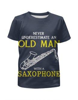 """Футболка с полной запечаткой для девочек """"Old man saxophone """" - саксофон"""