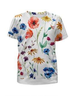 """Футболка с полной запечаткой для девочек """"Полевые цветы"""" - цветы, природа, полевые цветы"""