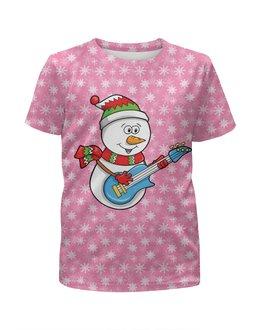 """Футболка с полной запечаткой для девочек """"Снеговик с гитарой (новый год)"""" - новый год, снежинки, снеговик, нг"""