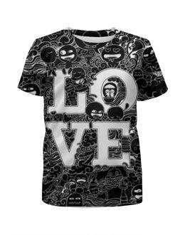 """Футболка с полной запечаткой для девочек """"Doodle Love black"""" - любовь, арт, sketch, doodle"""