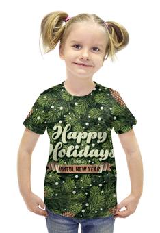 """Футболка с полной запечаткой для девочек """"С новым годом! (Happy New Year)"""" - новый год, new year, елка, шишки, happy holidays"""