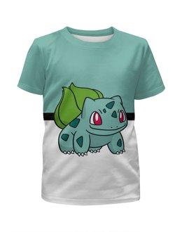 """Футболка с полной запечаткой для девочек """"PoKeMon Bulbasaur"""" - pokemon, покемон, bulbasaur, бульбазавр"""