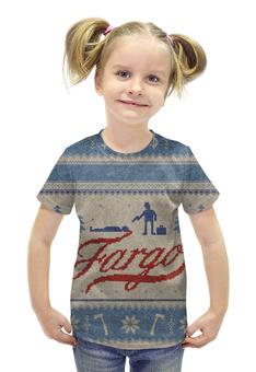 """Футболка с полной запечаткой для девочек """"Фарго / Fargo"""" - рисунок, кино, сериал, фарго"""