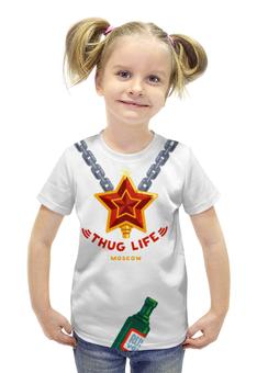 """Футболка с полной запечаткой для девочек """"Thug Life (Moscow)"""" - звезда, москва, водка, хулиган"""
