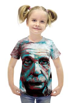 """Футболка с полной запечаткой для девочек """"Альберт Эйнштейн"""" - рисунок, физика, эйнштейн"""