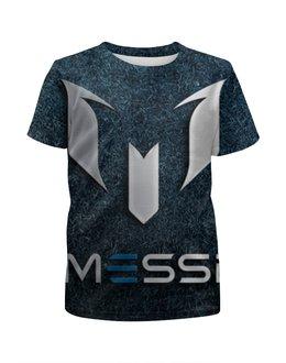 """Футболка с полной запечаткой для девочек """"Лионель Месси"""" - messi, lionel messi, лионель месси"""