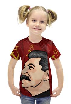 """Футболка с полной запечаткой для девочек """"Сталин"""" - ссср, поп-арт, россия, коммунизм, коммунист"""