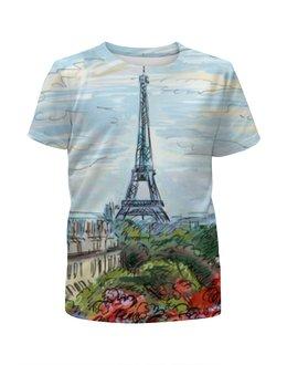 """Футболка с полной запечаткой для девочек """"Париж"""" - арт, страны, город, франция, париж"""