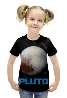 """Футболка с полной запечаткой для девочек """"Pluto"""" - space, космос, вселенная, плутон, thespaceway"""