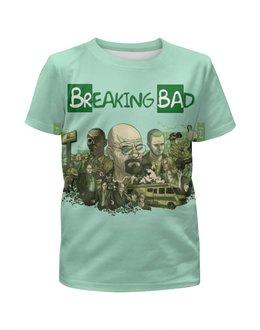 """Футболка с полной запечаткой для девочек """"Breaking Bad/Во все тяжкие"""" - кино, сериал, во все тяжкие, breaking bad, heisenberg"""