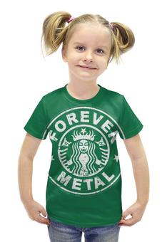 "Футболка с полной запечаткой для девочек ""Starbucks / Forever Metal"" - heavy metal, coffee, starbucks, metalhead, хеви метал"
