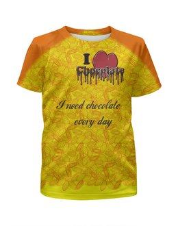 """Футболка с полной запечаткой для девочек """"«...шоколад каждый день!»"""" - сердце, надпись, шоколад, шокоголик, chocoholic"""