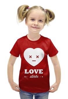 """Футболка с полной запечаткой для девочек """"Love stinks"""" - любовь, 14 февраля, день влюбленных, love stinks"""