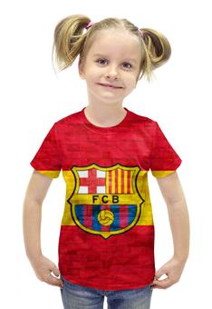 """Футболка с полной запечаткой для девочек """"Барселона (Барса)"""" - барселона, fcb, barca, барса"""
