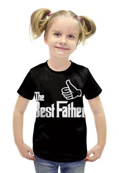 """Футболка с полной запечаткой для девочек """"Лучший Отец"""" - папа, отец, father, батя"""