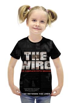 """Футболка с полной запечаткой для девочек """"Прослушка"""" - кино, сериал, wire, прослушка, the wire"""