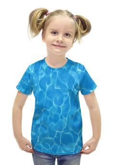 """Футболка с полной запечаткой для девочек """"Море (Вода)"""" - вода, бассейн, аквапарк"""