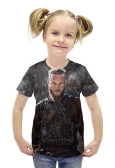 """Футболка с полной запечаткой для девочек """"Рагнар Лодброк"""" - викинг, викинги, скандинавия, путь воина, рагнар"""