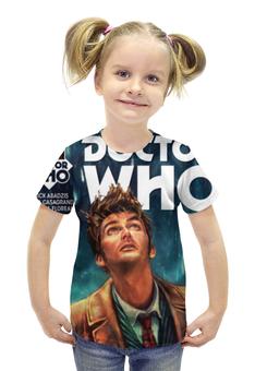 """Футболка с полной запечаткой для девочек """"Доктор Кто"""" - doctor who, доктор кто, дэвид теннант доктор"""