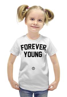 """Футболка с полной запечаткой для девочек """"Forever young by Brainy"""" - forever, детская, young, brainy, brainystore"""