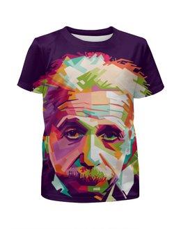 """Футболка с полной запечаткой для девочек """"Альберт Эйнштейн """" - учёный"""