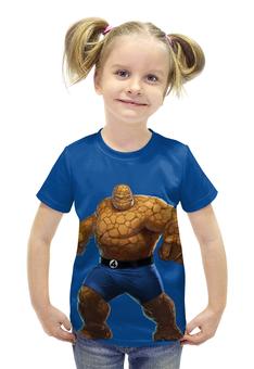"""Футболка с полной запечаткой для девочек """"Фантастическая 4 Существо (Fantastic 4)"""" - существо, marvel, fantastic 4, the thing, фантастическая 4"""