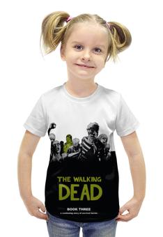 """Футболка с полной запечаткой для девочек """"Walking Dead"""" - ходячие мертвецы, walking dead"""