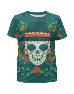 """Футболка с полной запечаткой для девочек """"Мексиканец (череп)"""" - skull, череп, цветы, мексика, día de muertos"""