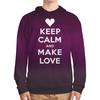 "Толстовка с полной запечаткой ""«Keep calm...» (ремейк)  "" - мемы, make love not war, keep calm, remake, шаблон"