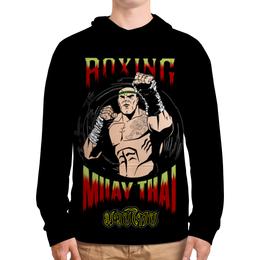 "Толстовка с полной запечаткой ""MUAY THAI"" - боец, muay thai, fighter, тайский бокс, муай тай"