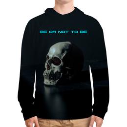 "Толстовка с полной запечаткой ""Skull - 14"" - skull, череп, дизайн, афоризмы, be or not to be"