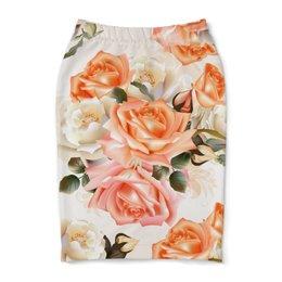 """Юбка-карандаш """"Чайная роза"""" - розы, цветы"""