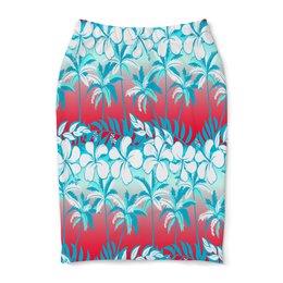 """Юбка-карандаш """"Пальмы"""" - цветочки, пальмы, природа, цветы, тропики"""