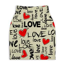 """Юбка-карандаш укороченная """"Любовь"""" - любовь, сердце, i love you, надписи, день святого валентина"""