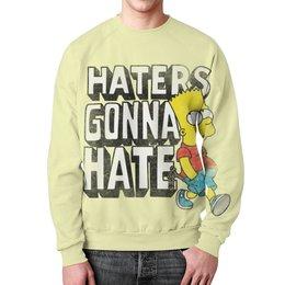"""Свитшот унисекс с полной запечаткой """"Haters gonna hate. Барт Симпсон"""" - simpsons, прикольные, haters gonna hate, барт симпсон, симпспоны"""
