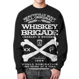 """Свитшот унисекс с полной запечаткой """"Whiskey Brigade"""" - алкоголь, виски, whiskey, alcohol, whiskey brigade"""