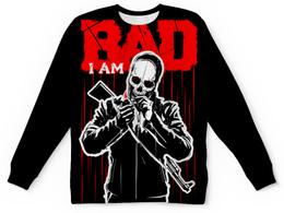 """Свитшот унисекс с полной запечаткой """"I AM BAD"""" - skull, череп, огонь, автомат, сила"""