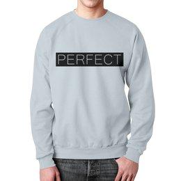 """Свитшот унисекс с полной запечаткой """"perfect"""" - perfect, перфекционизм"""