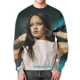 """Свитшот мужской с полной запечаткой """"Rihanna"""" - музыка, star, поп, rihanna, singer"""