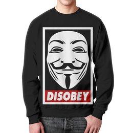 "Свитшот унисекс с полной запечаткой ""Disobey"" - anonymous, анонимус, obey, маска гая фокса, disobey"