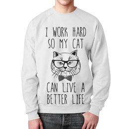 """Свитшот мужской с полной запечаткой """"I Work Hard"""" - кот, прикольные, работа, коты, work hard"""