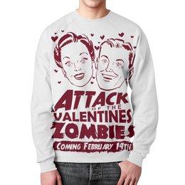 """Свитшот унисекс с полной запечаткой """"Attack of The Valentine's Zombies"""" - зомби, день святого валентина, 14 февраля, прикольные, день влюблённых"""