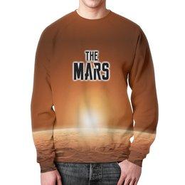 "Свитшот мужской с полной запечаткой ""The Mars (The Planet)"" - надпись, планета, марс, mars, the planet"