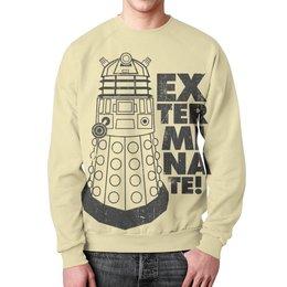 "Свитшот унисекс с полной запечаткой ""Exterminate! Далек"" - dalek, doctor who, exterminate, доктор кто, далек"